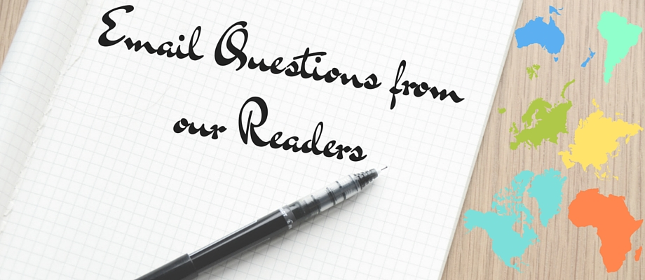 Email Questions from our Readers