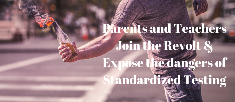 Parents and Teachers Join the Revolt & Expose Standardized Testing